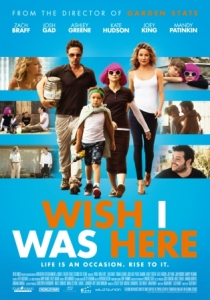 WISH I WAS HERE by and with Zach Braff